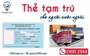 Dịch vụ cấp thẻ tạm trú