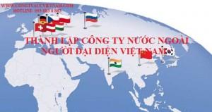 Thành lập công ty vốn đầu tư nước ngoài người đại diện Việt Nam