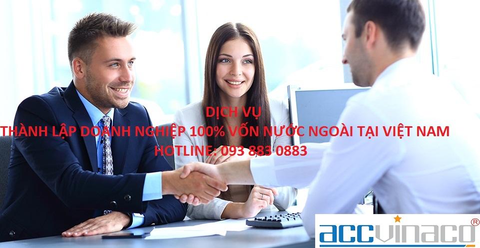 Thủ tục thành lập doanh nghiệp 100 vốn nước ngoài