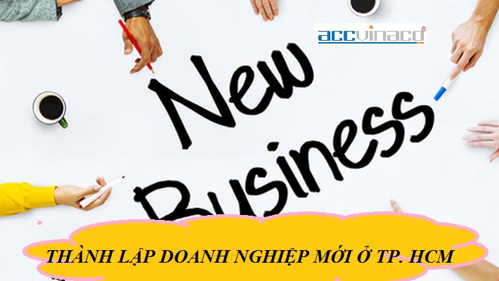 Thủ tục thành lập doanh nghiệp mới ở TPHCM