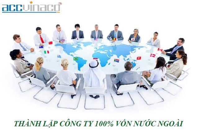 Quy trình thành lập công ty 100 vốn nước ngoài