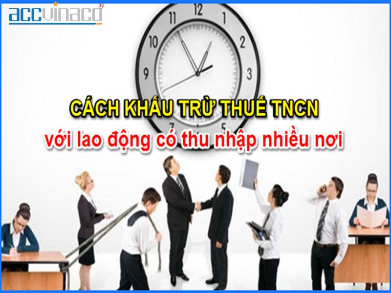 Dịch vụ quyết toán thuế TNCN với người có thu nhập nhiều nơi
